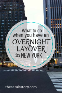 What to do when you have an overnight layover in New York