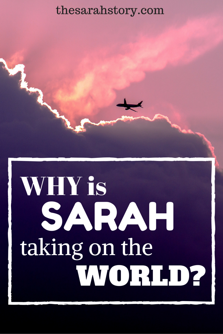 Why is Sarah taking over the world?