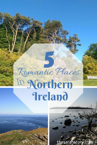 5 romantic places in Northern Ireland